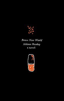 Brave new world by Aldous Huxley (c1932)