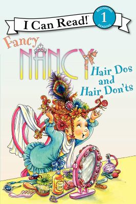 Book cover of Fancy Nancy: Hair Dos and Hair Don'ts