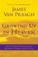 book cover of Growing Up in Heaven