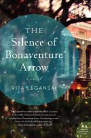 Book cover: The Silence of Bonaventure Arrow