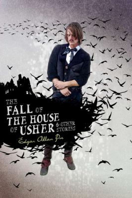 The fall of the House of Usher & other stories by Edgar Allan Poe (1809-1849)