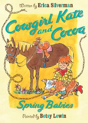 book cover of Cowgirl Kate and Cocoa : Srping Babies