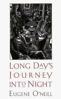 Long Day`s Journey into Night