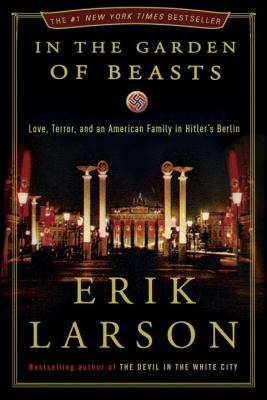 Cover of the book In the Garden of Beasts by Erik Larson