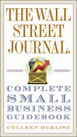 The Wall Street Journal : Complete Small Business Guidebook