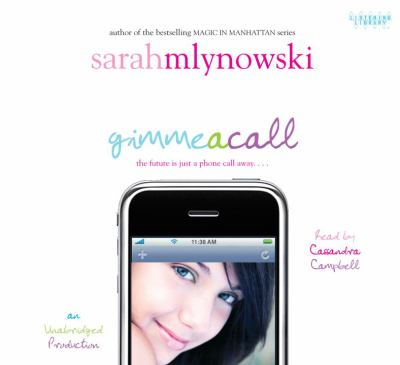Book cover of Gimme a Call showing teen age girl with cell phone