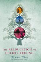 Cover of The Reeducation of Cherry Truong