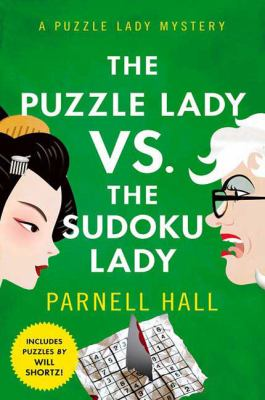 Cover of the book The Puzzle Lady versus the Sudoku Lady