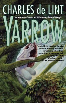 Yarrow : an autumn tale by Charles de Lint, 1986