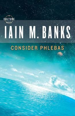 Consider Phlebas by Iain M. Banks, 1987