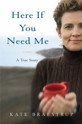 book cover: Here If You Need Me