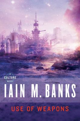 Use of weapons [electronic resource]  by Iain M.Banks, 1990