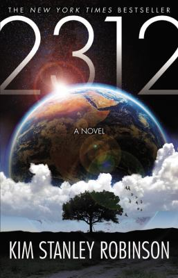2312 by Kim Stanley Robinson, 2012