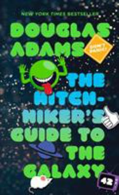 The Hitchhikers guide to the galaxy by Douglas Adams, 1979