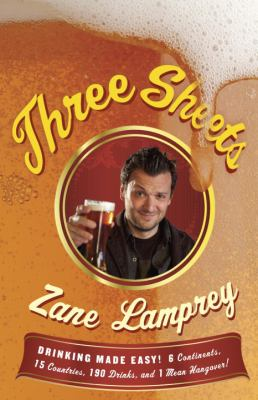 Cover of Three Sheets by Zane Lamprey