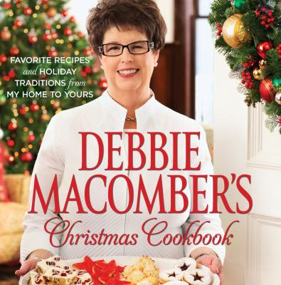Cover of Debbie Macomber's Christmas Cookbook