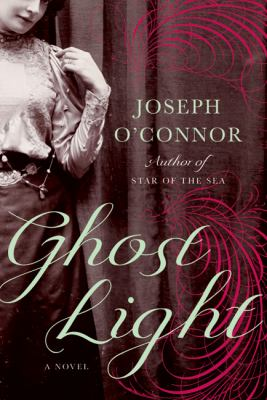 Book cover of Ghost Light by Joseph O'Connor