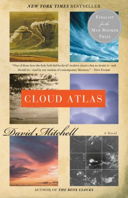 Cloud atlas: a novel by David Mitchell, 2004