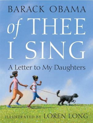 Book cover of Of Thee I Sing: A Letter to My Daughters