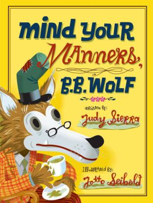 Book cover of Mind Your Manners, B.B. Wolf
