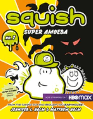Book cover of Squish:  Super Amoeba