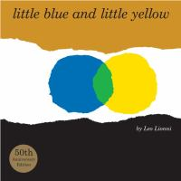 litte blue and little yellow