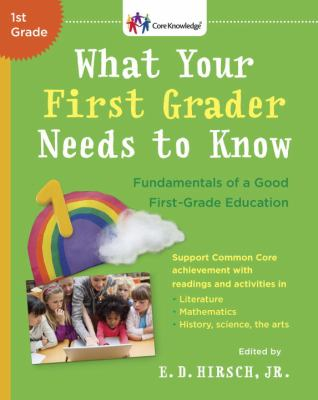 Book cover of What Your First Grader Needs to Know