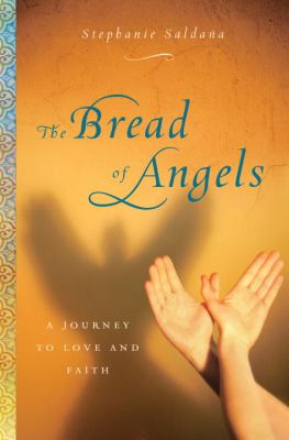 Book cover: Bread of Angels by Stephanie Saldana