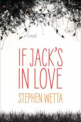 Book cover of If Jack's in Love