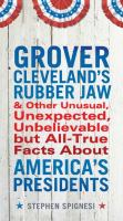 Grover Cleveland's Rubber Jaw