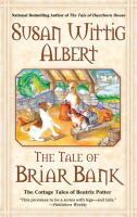 Tale of Briar Bank:  The Cottage Tales of Beatrix Potter