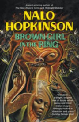Brown girl in the ring by Nalo Hopkinson, 1998