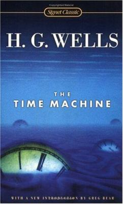 The Time Machine by H.G. Wells (1895)