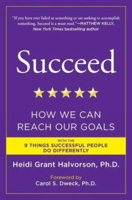 Cover of Succeed: How We Can Reach Our Goals