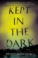 Kept in the Dark