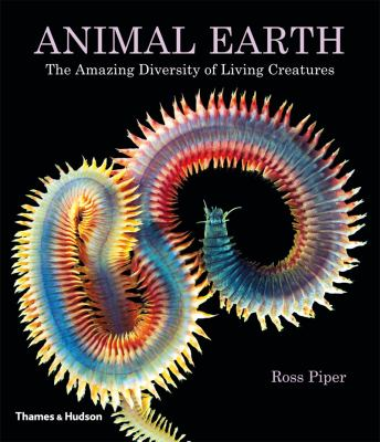 Cover of Animal Earth: The Amazing Diversity of Living Creatures