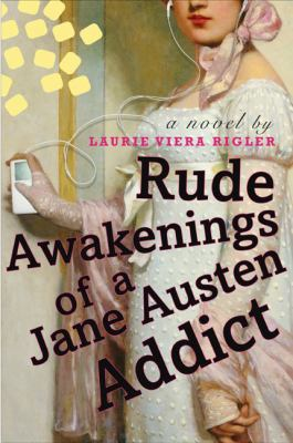 Book cover of Rude Awakenings of a Jane Austen Addict