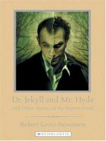 Dr. Jekyll and Mr. Hyde : And Other Stories of the Supernatural