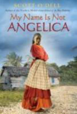 Book cover of My Name Is Not Angelica