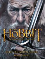 The Hobbit: An Unexpected Journey: Official Movie Guide