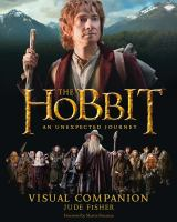 The Hobbit: An Unexpected Journey: Visual Companion