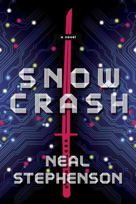 Snow crash by Neal Stephenson, 1992