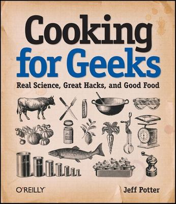 book cover: Cooking for Geeks
