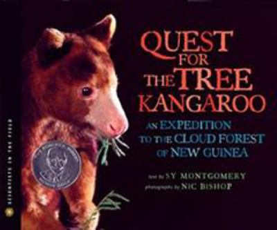 Quest for the tree kangaroo : an expedition to the cloud forest of New Guinea by Sy Montgomery, 2006