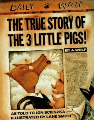 Cover of the True Story of the 3 Little Pigs
