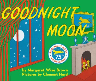 Goodnight moon by Margaret Wise Brown, 1991
