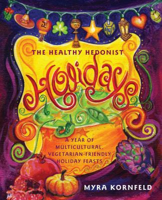 Book cover of The Healthy Hedonist Holidays