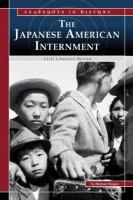 The Japanese American Internment: Civil Liberties Denied