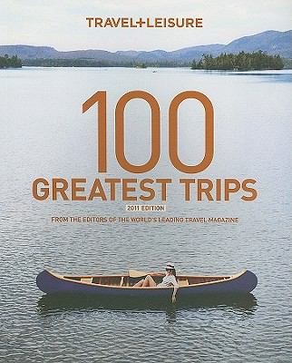 Book cover of  &quot;100 Greatest Trips&quot;
