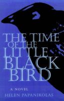The Time of the Little Black Bird